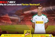 Why do Liverpool want Florian Neuhaus?