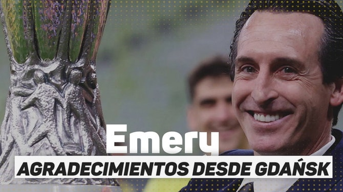 Imagen de vista previa para Agradecimientos a Emery desde Gdańsk