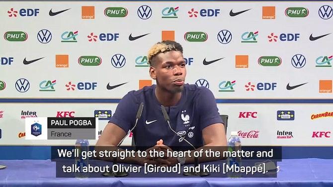 No tension between Giroud and Mbappe - Pogba