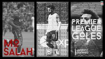 Imagen de vista previa para 100 goles de Salah en la Premier League