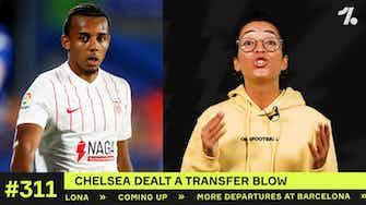 Preview image for Chelsea dealt BLOW in Koundé transfer!
