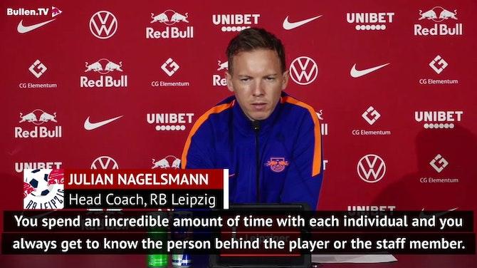Emotional Nagelsmann prepares for Leipzig farewell
