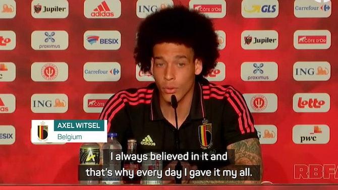 Witsel always believed in Euro 2020 dream