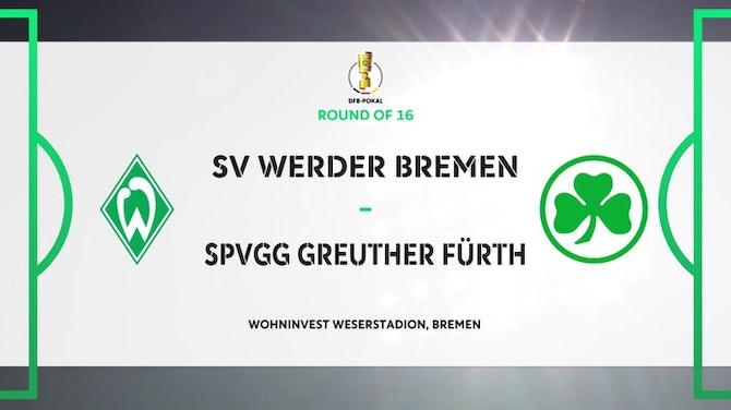 Image d'aperçu pour DFB Pokal Highlights: Werder Bremen 2-0 Fürth