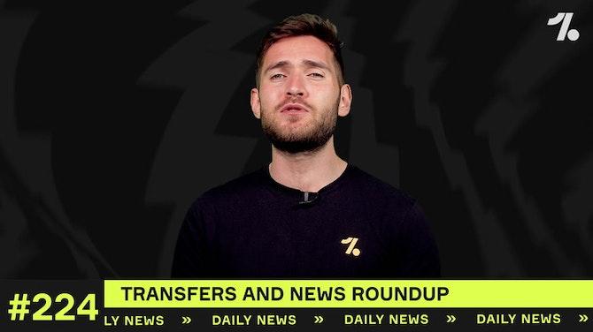 YOUR club's latest transfer news!