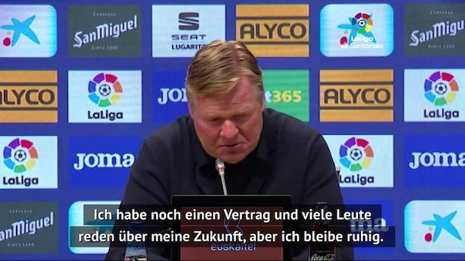 """Vorschaubild für Koeman: """"Nicht mein letztes Spiel"""""""