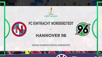 Preview image for Highlights - E. Norderstedt vs. Hannover 96