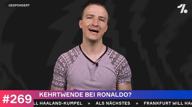 Vorschaubild für Kehrtwende bei Ronaldo?