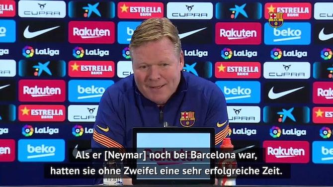 So reagiert Koeman auf Guardiolas Neymar-Aussage