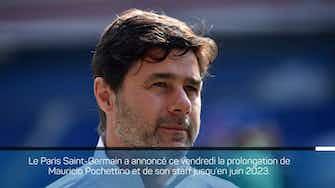 Image d'aperçu pour PSG - Pochettino prolonge jusqu'en 2023 !