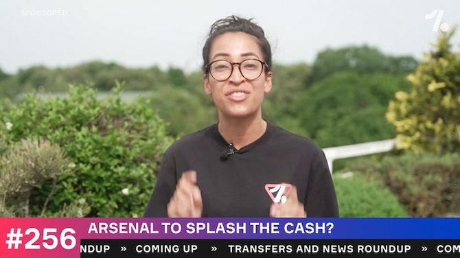 Arsenal have cash: Who arrives?