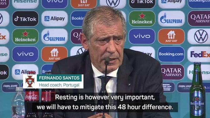 Santos aiming to keep Portugal players fresh for Belgium showdown