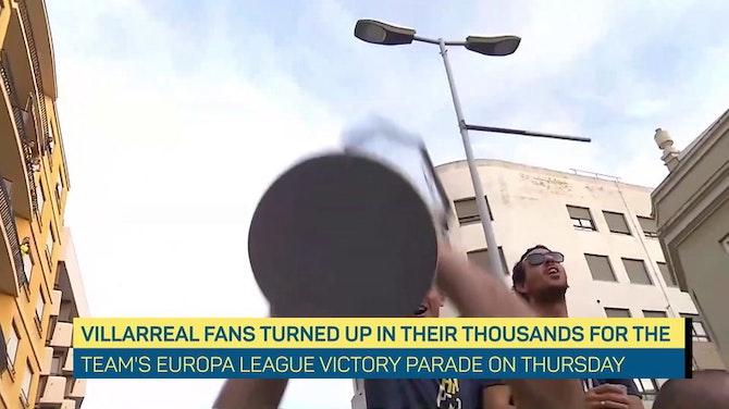 Preview image for Thousands celebrate Villarreal's Europa League triumph