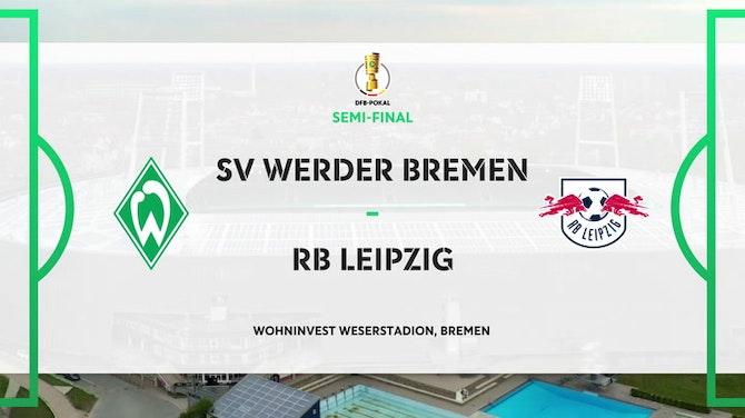 DFB Pokal Highlights: Werder Bremen 1-2 RB Leipzig