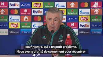 "Image d'aperçu pour Groupe D - Ancelotti : ""L'équipe va bien, sauf Hazard"""