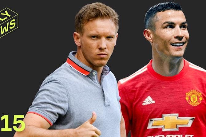 Ronaldo wants Juve EXIT + Nagelsmann AGREES Bayern switch!