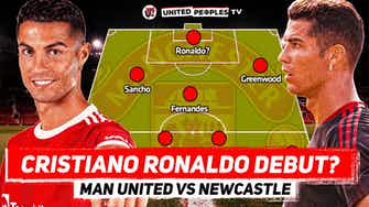 Preview image for Man United vs Newcastle | CRISTIANO RONALDO Debut? | Predicted Starting XI | Premier League